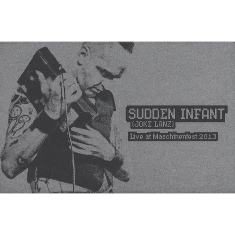 Sudden Infant - Live At Maschinenfest 2013