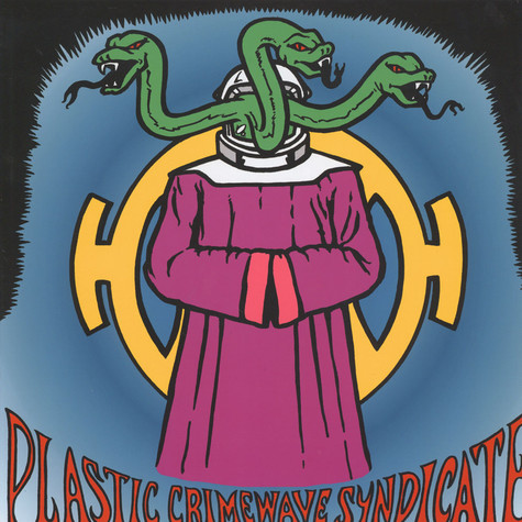 Plastic Crimewave Syndicate - Plastic Crimewave Syndicate