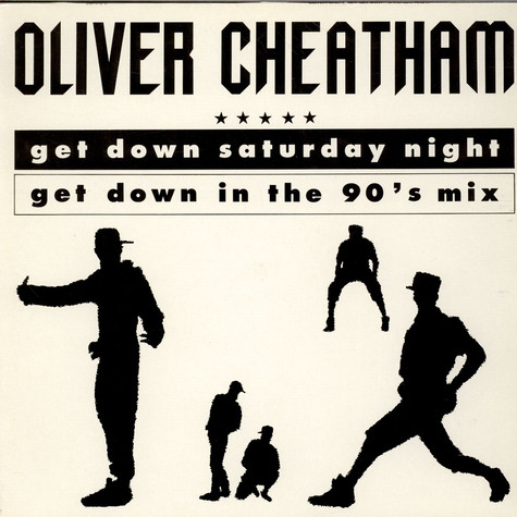 Oliver Cheatham - Get Down Saturday Night (Get Down In The 90's Mix)