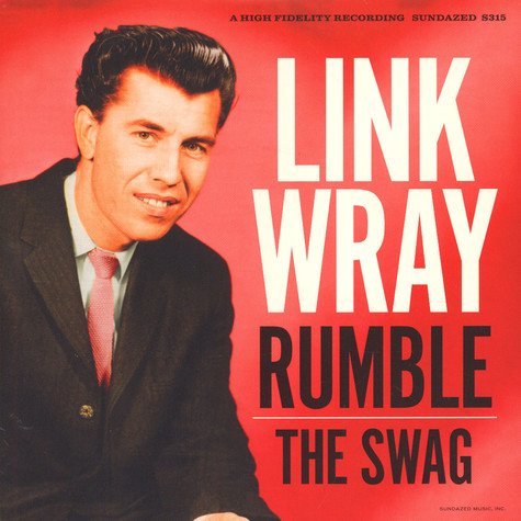 Link Wray - Rumble/The Swag