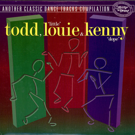 "Todd TerryLouie Vega & Kenny ""Dope"" Gonzalez - Another Classic Dance Tracks Compilation"
