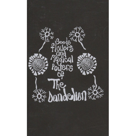 Dandelion, The - Seeds, Flowers, And The Magical Powers Of ...