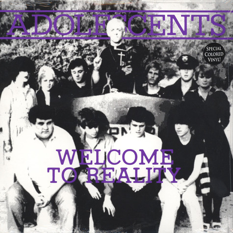 Adolescents - Welcome To Reality