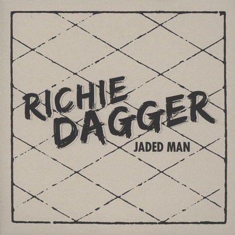 Richie Dagger - Jaded Man
