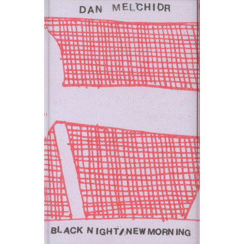 Dan Melchior - Black Night / New Morning