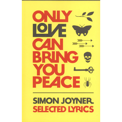 Simon Joyner - Only Love Can Bring You Peace - Selected Lyrics