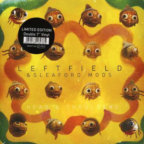 Leftfield & Sleaford Mods / Leftfield & Channy Leaneagh ?– - Head And Shoulders / Little Fish