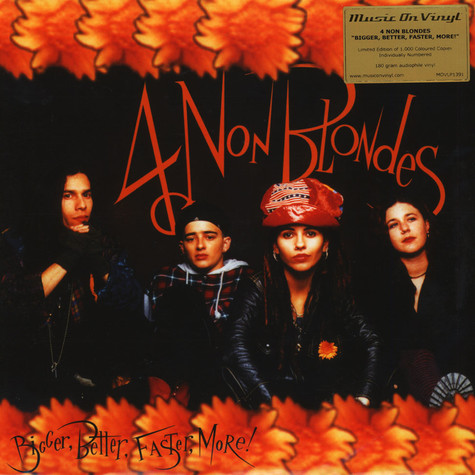 4 Non Blondes - Bigger, Better, Faster, More! Orange Vinyl Edition