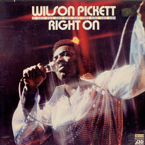 Wilson Pickett - Right On