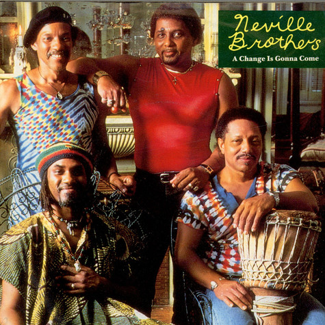 Neville Brothers, The - A Change Is Gonna Come