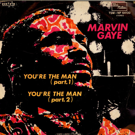 Marvin Gaye - You're The Man (Part.1) / You're The Man (Part.2)