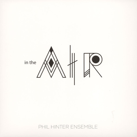 Phil Hinter Ensemble - In The Air
