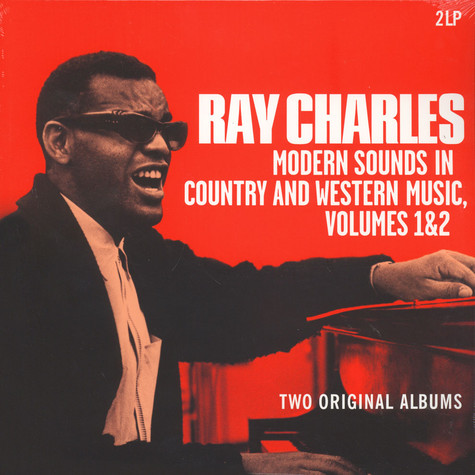 Ray Charles - Modern Sounds In Country And Western Music Volumes 1 & 2