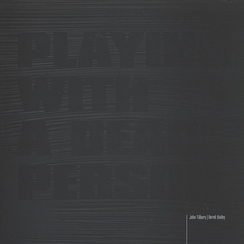 Derek Bailey & John Tilbury - Playing With A Dead Person