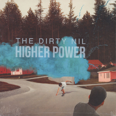 Dirty Nil, The - Higher Power