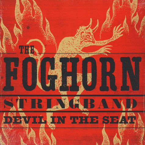 Foghorn Stringband - Devil In The Seat