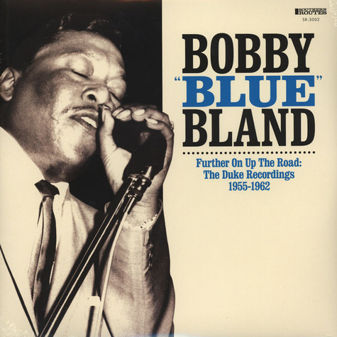 "Bobby ""Blue"" Bland - Further Up On The Road"