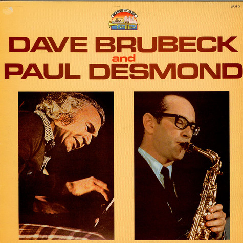 Dave Brubeck And Paul Desmond - Dave Brubeck And Paul Desmond