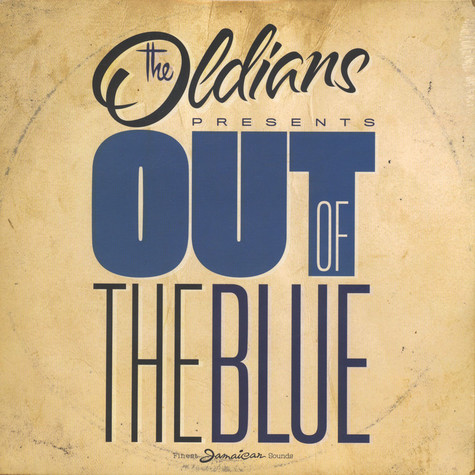 Oldians, The - Out Of The Blue