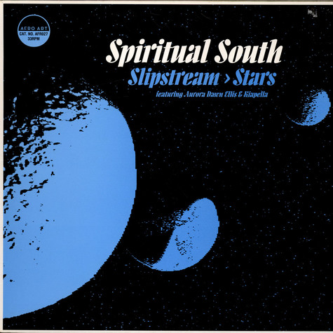 Spiritual South - Slipstream / Stars