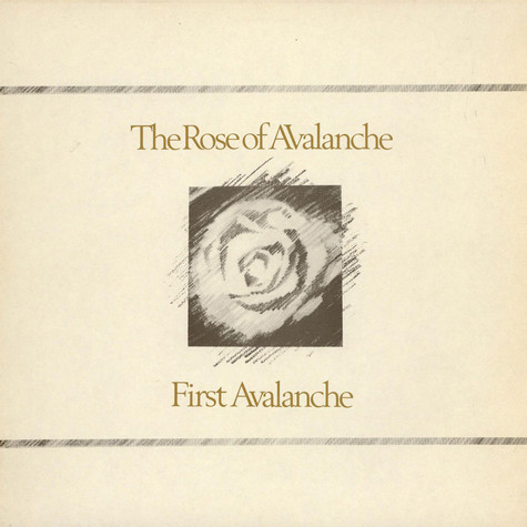 Rose Of Avalanche, The - First Avalanche