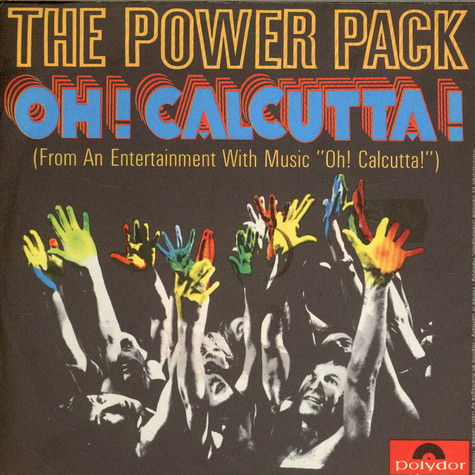 The Power Pack - Oh ! Calcutta