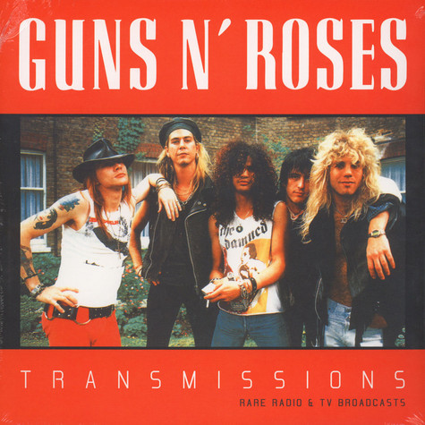Guns N' Roses - Transmissions: Rare Radio And TV Broadcasts