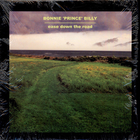 "Bonnie ""Prince"" Billy - Ease Down The Road"