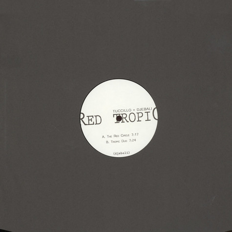 Tucillo & Djebali - Red Tropic EP