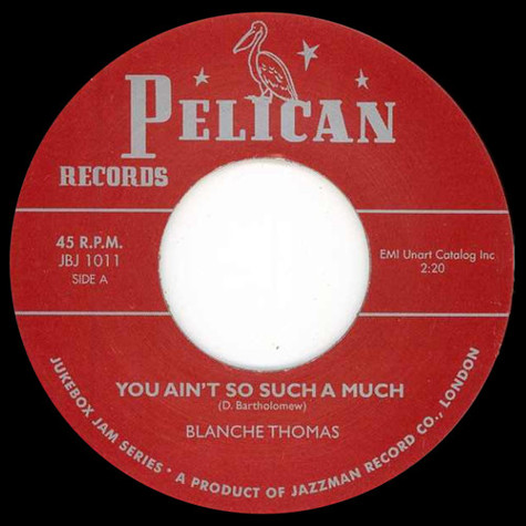 Blanche Thomas / Little Esther - You Ain't So Such A Much / Hound Dog