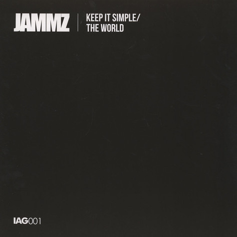Jammz - Keep It Simple / The World