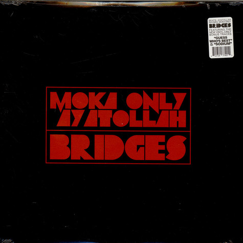 Moka Only + Ayatollah - Bridges