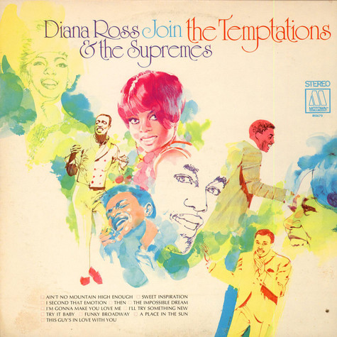 Diana Ross And The Supremes & The Temptations - Diana Ross & The Supremes Join The Temptations