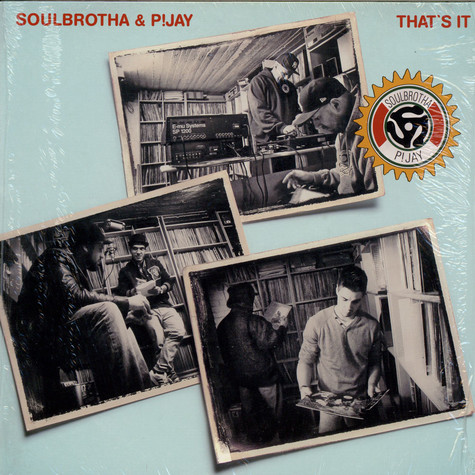 Soulbrotha & P!Jay - That's It