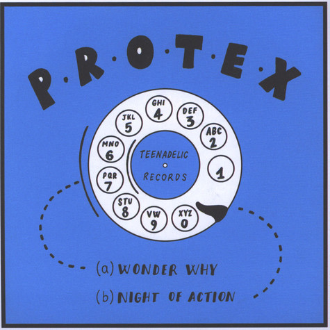 Protex - Wonder Why / Night of Action