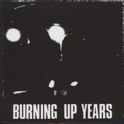 Human Instinct - Burning Up Years