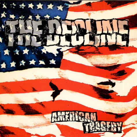 Decline, The - American Tragedy