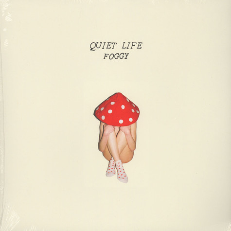 Quiet Life - Foggy