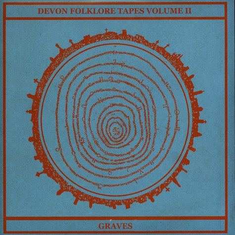 Antworth Kirk, D. Orphan & The White Funz - Devon Folklore Tapes II: Graves