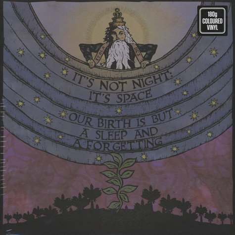 It's Not Night: It's Space - Our Birth Is But A Sleep And A Forgetting