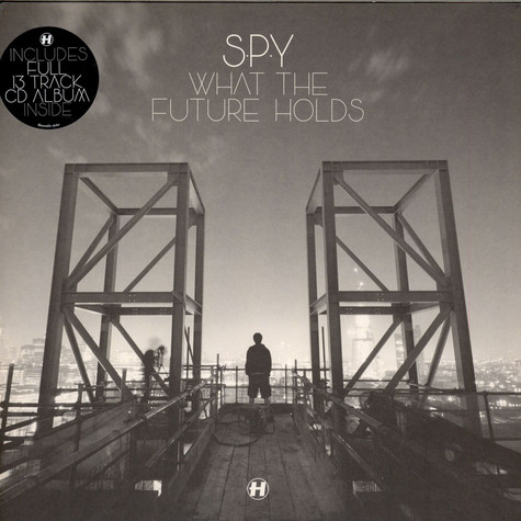 S.P.Y. - What The Future Holds