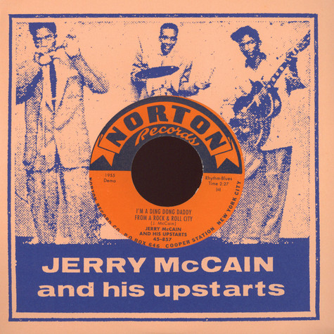 Jerry McCain & His Upstarts - I'm A Ding Dong Daddy / Bell In My Heart