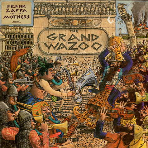 The Mothers - The Grand Wazoo