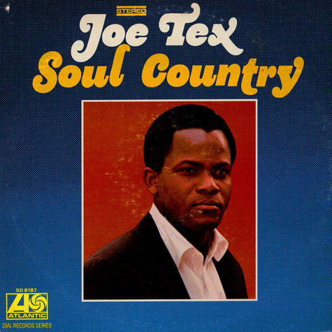 Joe Tex - Soul Country