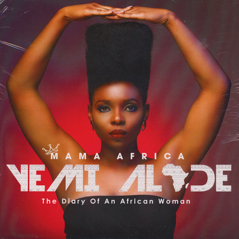 Yemi Alade - Mama Africa (The Diary Of An African Woman)