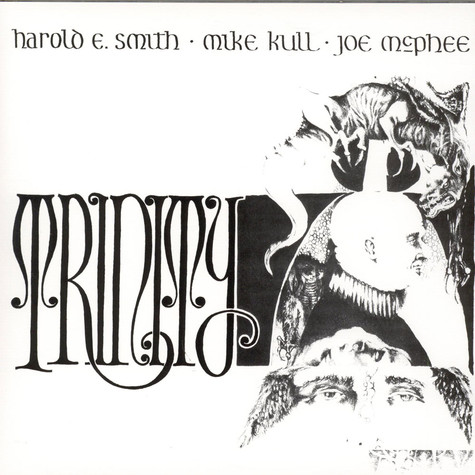 Harold E. Smith - Mike Kull - Joe McPhee - Trinity
