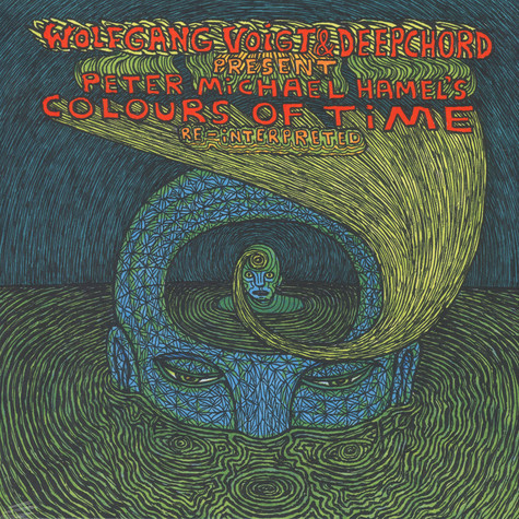 Peter Michael Hamel - Colours Of Time Re-interpreted By Wolfgang Voigt & Deepchord