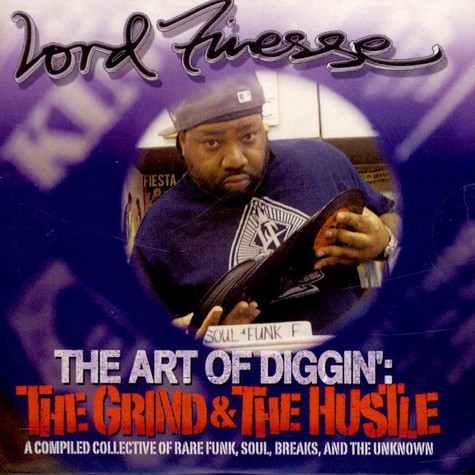 Lord Finesse - The Art Of Diggin': The Grind & The Hustle