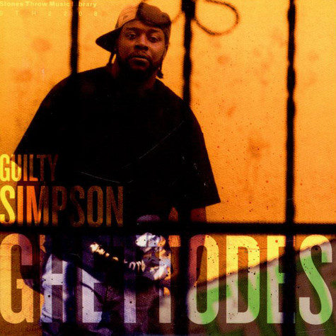 Guilty Simpson - Stones Throw Music Library Vol. 03 - Ghettodes