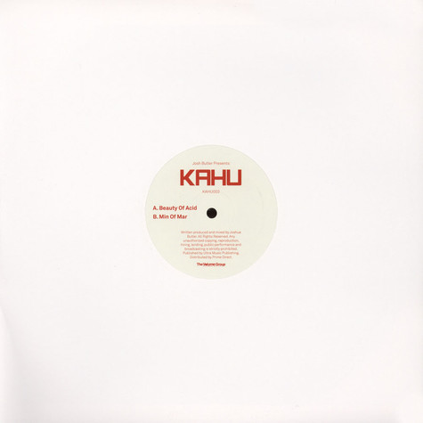 Josh Butler presents KAHU - Beauty Of Acid / Min Of Mar